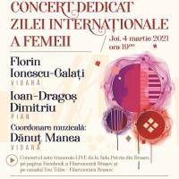 Concert Extraordinar de Ziua Femeii, la Filarmonica Brașov!