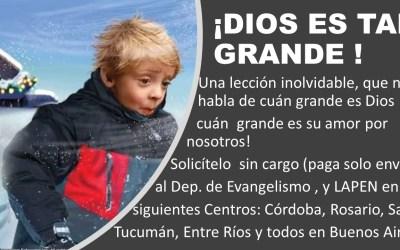 ¡Dios es tan grande!