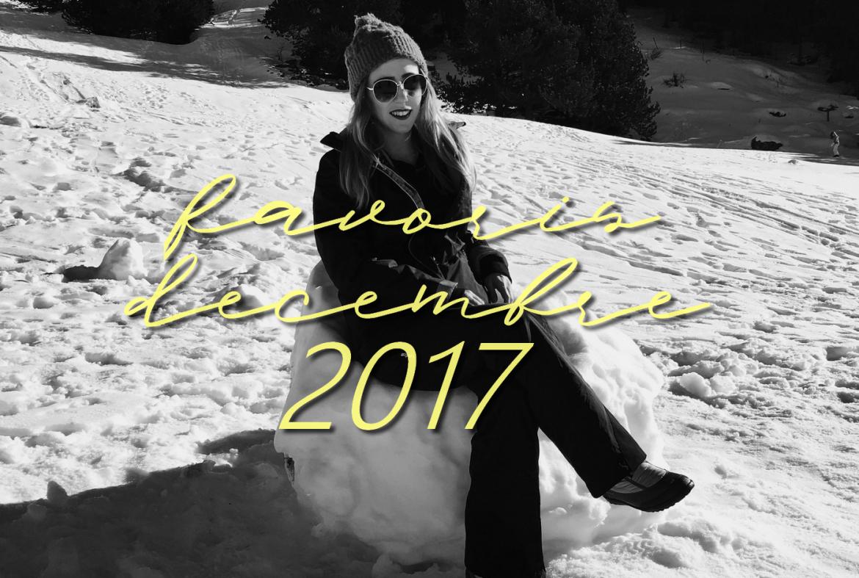 Favoris Décembre 2017 - La Petite Frenchie