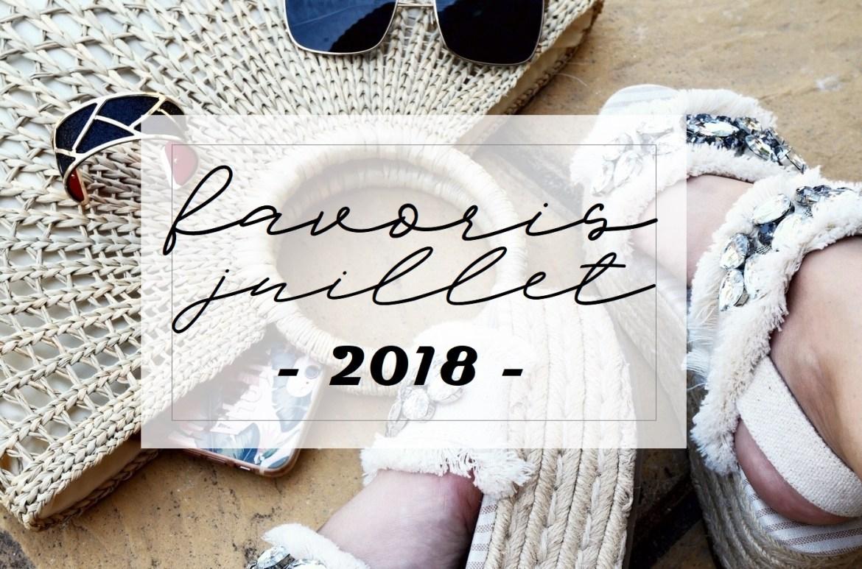 Favoris Juillet 2018 - La Petite Frenchie