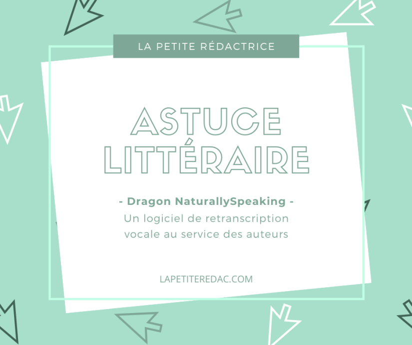astuce littéraire la petite rédac - utilité de dragon naturallyspeaking (1)