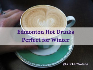 Looking for something to keep you warm? See this list of Edmonton Hot Drinks perfect for winter.