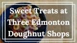 Edmonton Doughnut Shops