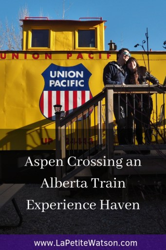 Aspen Crossing an Alberta Train Experience Haven. Read all about staying over night in a caboose & riding on a themed train with La Petite Watson
