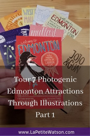 Photogenic Edmonton Attractions Postcards by JOJO & GUN Illustrated Goods, on La Petite Watson