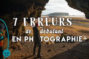 """Image illustrant l'article """"7 erreurs de débutant en photographie"""" - Apprendre la photo avec le blog La Photo clic par clic"""