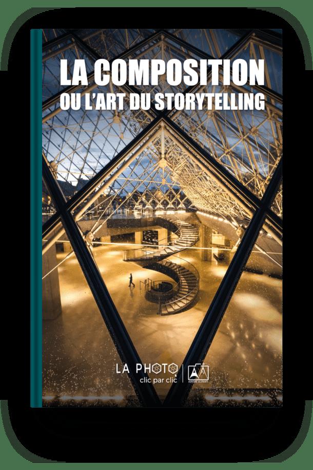 Image illustrant le Guide PDF gratuit La composition ou l'art du storytelling - Apprendre la photo avec La photo clic par clic