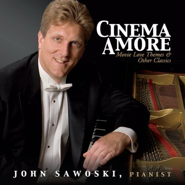 """This is the cover of John Sawoski's CD """"Cinema Amore,"""" released July 2013."""