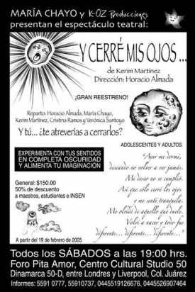 """""""Y cerré mis ojos"""" Teatro para ciegos. Kerim Martínez"""