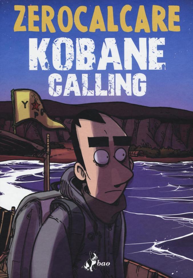 Kobane Calling, par Zerocalcare