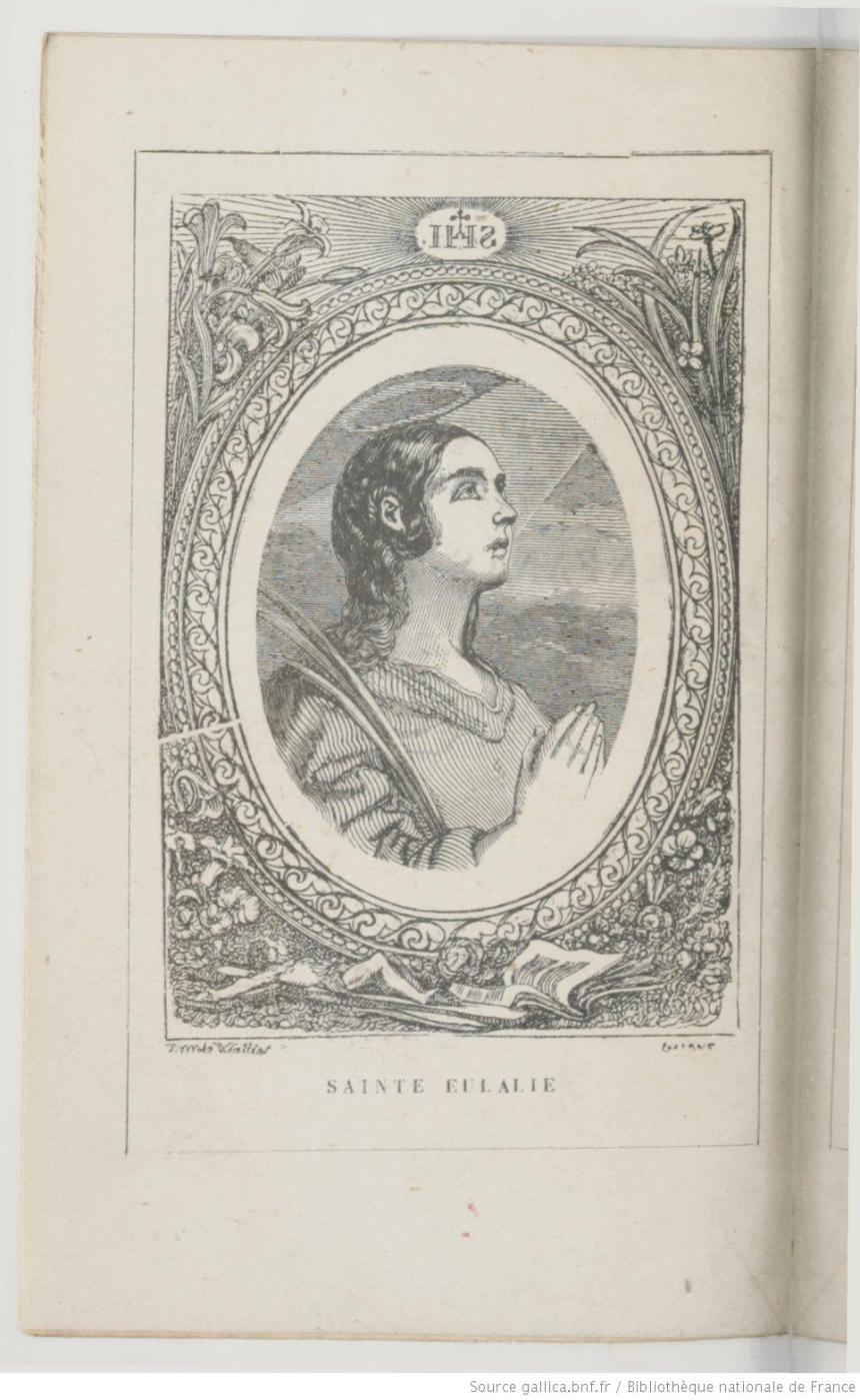Gravure de Sainte Eulalie in Hubert Lebon, Vie de Sainte Eulalie, Vierge et Martyre, IVe siècle, Tours, Mame, 1865, p.6.