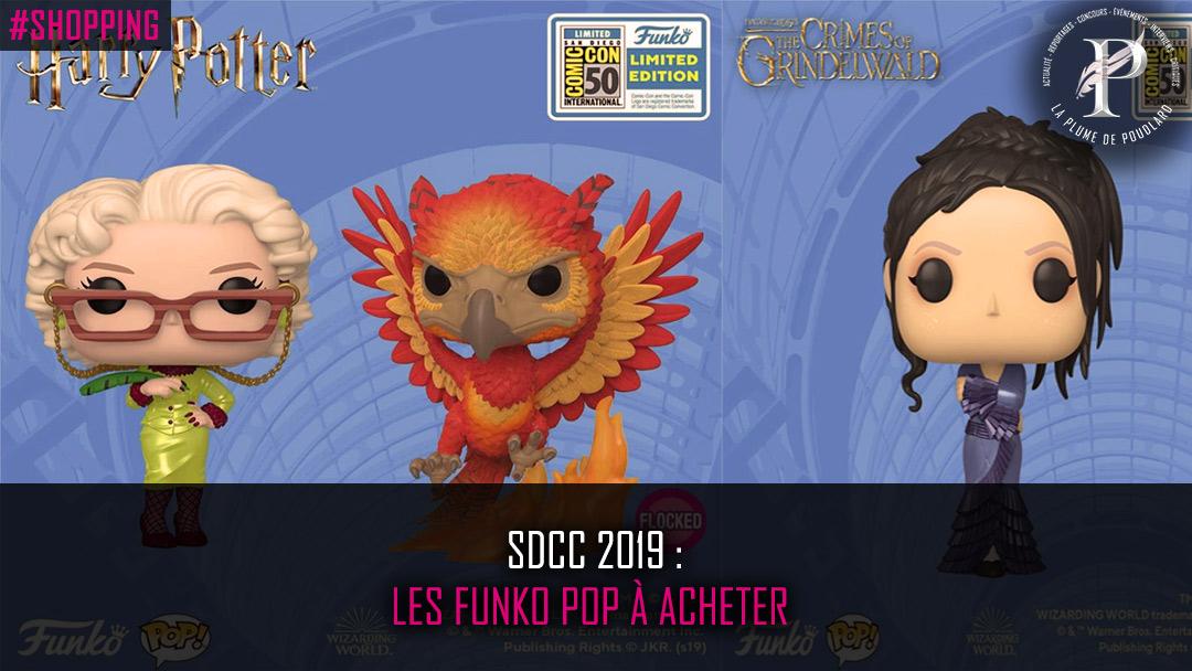 SDCC 2019 : Les funko pop à acheter