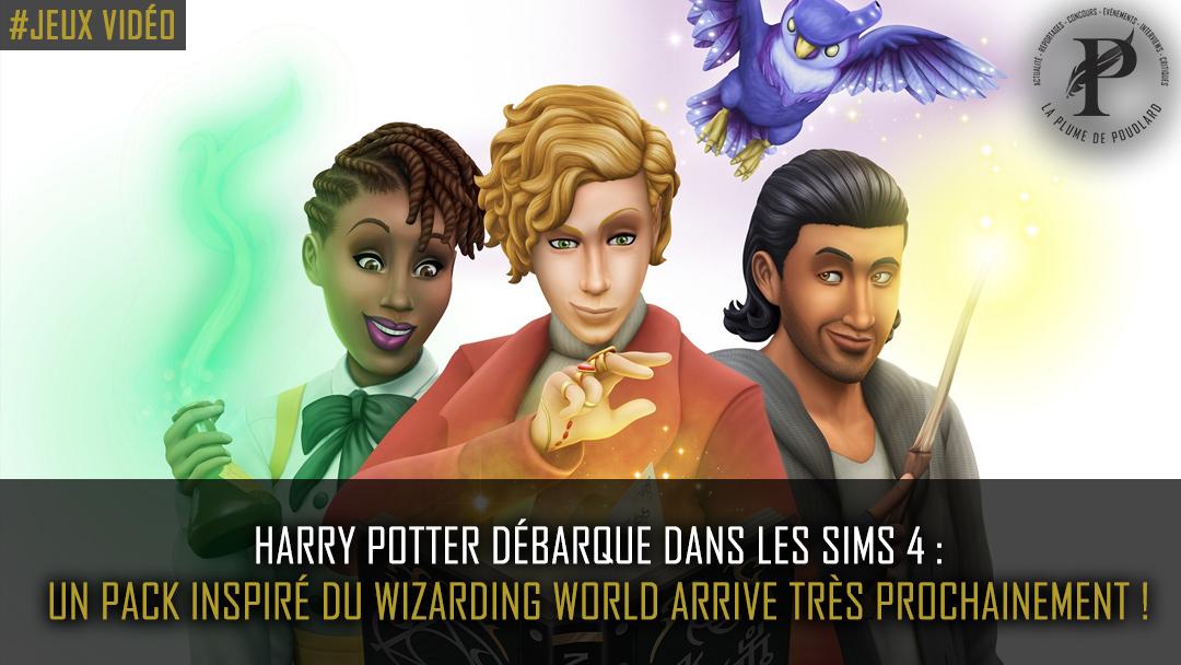 Harry Potter débarque dans les Sims 4 : Un pack inspiré du Wizarding World arrive très prochainement !
