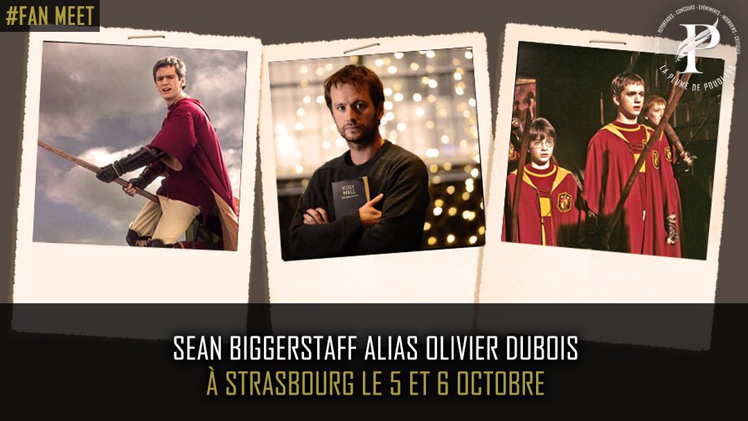 Sean Biggerstaff alias Olivier Dubois présent à Strasbourg !