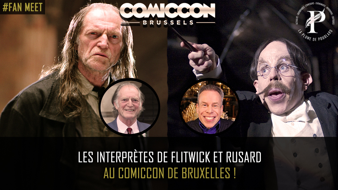 Les interprètes de Flitwick et Rusard au comiccon de Bruxelles !