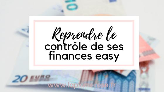 Reprendre le contrôle de ses finances easy