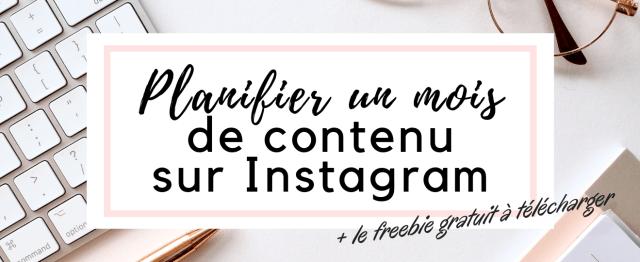 Planifier un mois de contenu Instagram