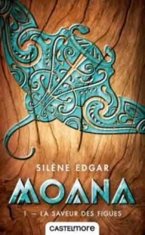Mon avis sur Moana de Silène Edgar