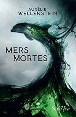 Mers Mortes d'Aurélie Wellenstein