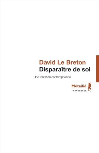 Disparaître de soi Davide Le Breton