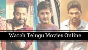 Watch Telugu Movies Online