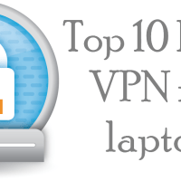 Best VPN For Laptop