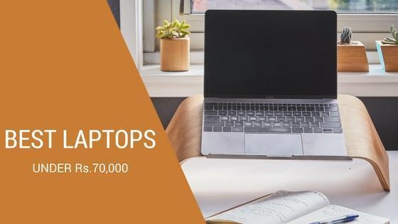Best Laptop Under Rs.70,000