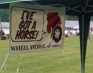 I've got a horse!  WHEEL HORSE, of course!
