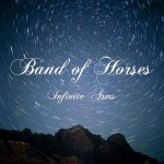 "Band of Horses' ""Infinite Arms"" (2010)"