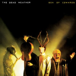 Sea of Cowards (2010) by the Dead Weather on the laptop sessions acoustic cover songs music video blog