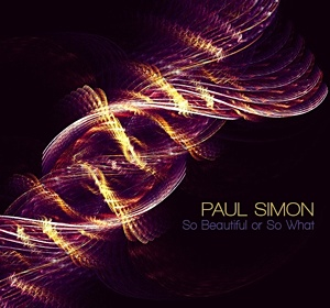 paul simon so beautiful so what the laptop sessions acoustic cover songs music video blog