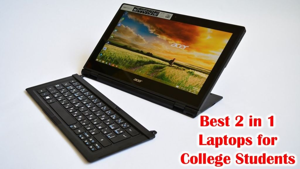 Best 2 in 1 Laptops for College Students