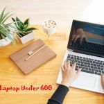 6 Best 17 Inch Laptop Under $600 (Budget Review)