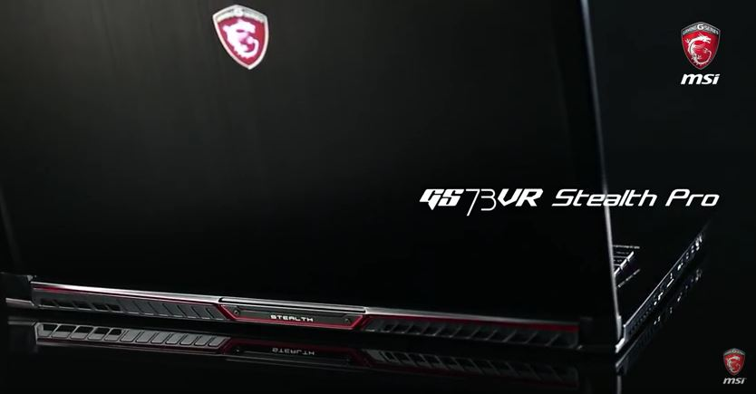 MSI Stealth Pro GS73VR review – Ultraportable Gaming Laptop