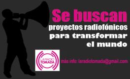 ¡Únete a nuestra radio! Abierta la Convocatoria 3ª Temporada de La Radio Tomada