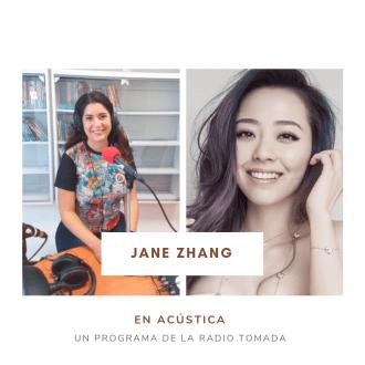 Acústica te presenta a Jane Zhang