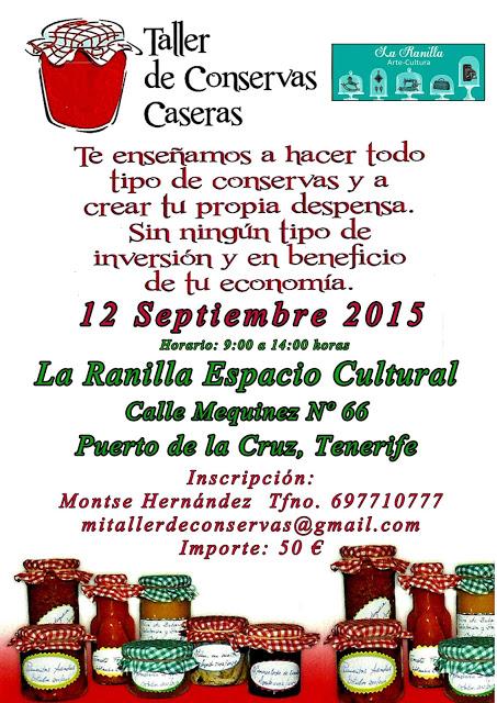 TALLER DE CONSERVAS. La Ranilla Espacio Artesano. Sábado 12 de Septiembre.