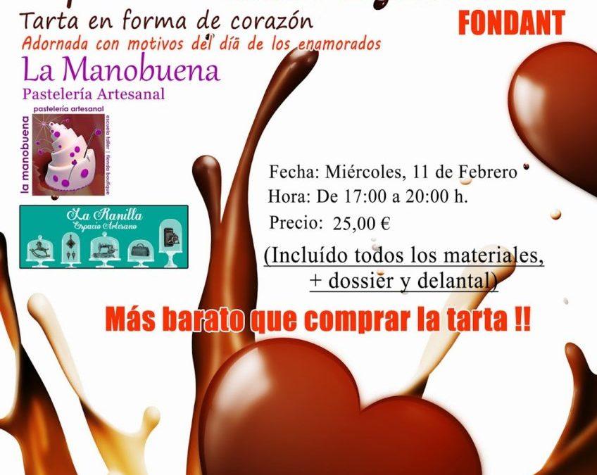 TALLER DE REPOSTERÍA ESPECIAL SAN VALENTÍN (FONDANT)