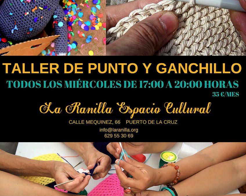 Taller de punto y ganchillo en La Ranilla Espacio Cultural todos los miércoles de 17 a 20 horas