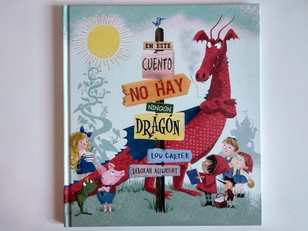 en este cuento no hay ningun dragon