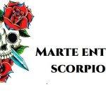 MARTE entra in Scorpione e si fa  Velenoso