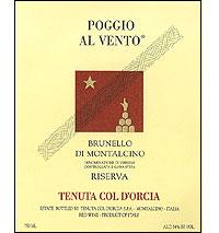 Brunello-di-Montalcino-Riserva-DOCG-%E2%80%93-Tenuta-Col-dOrcia-Poggio-al-vento-1999[1]