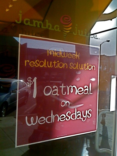 One-Dollar Oatmeal at Jamba Juice in Larchmont
