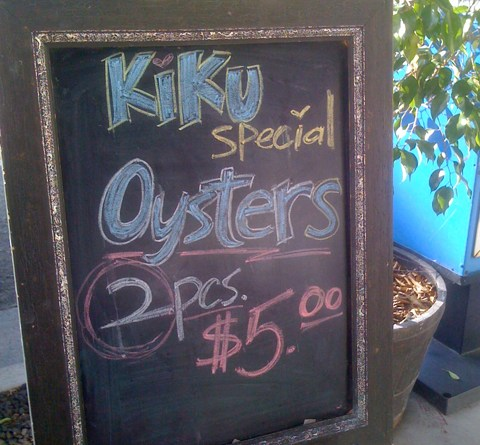 Kiku Special: 2 Oysters for 5 dollars?