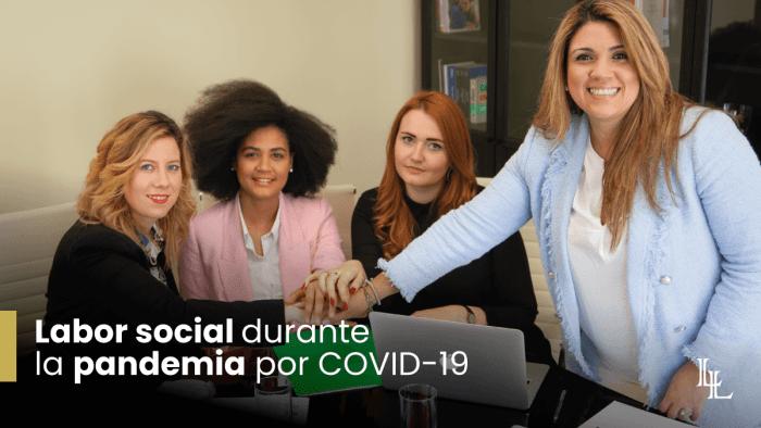 Labor social durante la pandemia por COVID-19