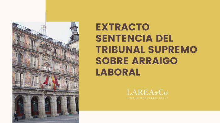 EXTRACTO SENTENCIA DEL TRIBUNAL SUPREMO SOBRE ARRAIGO LABORAL