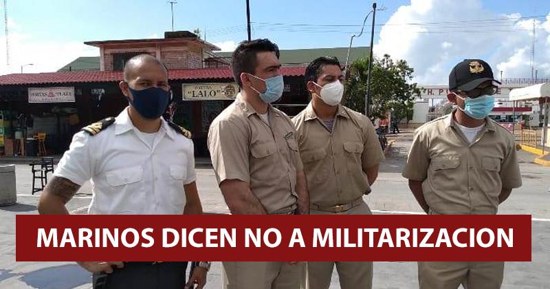 MARINOS SE MANIFIESTAN CONTRA MILITARIZACIÓN DE PUERTOS