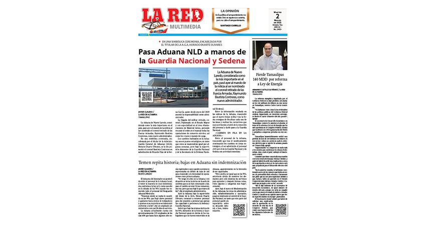 Pasa Aduana NLD a manos de la Guardia Nacional y Sedena