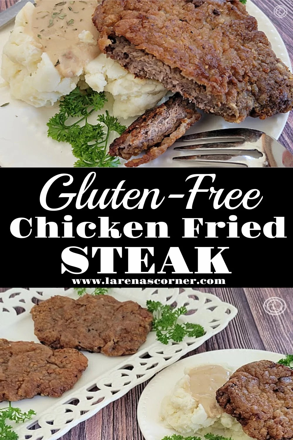 Gluten-Free Chicken Fried Steak Collage. Has two pictures of the dish.