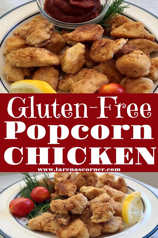 Gluten-Free Popcorn Chicken. 2 pictures of a plate of popcorn chicken